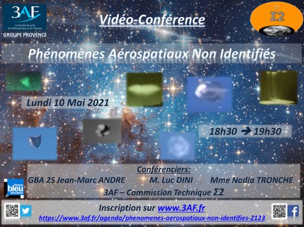 Vidéo-Conf:  3AF Groupe Provence /Phénomènes Aérospatiaux Non Identifiés